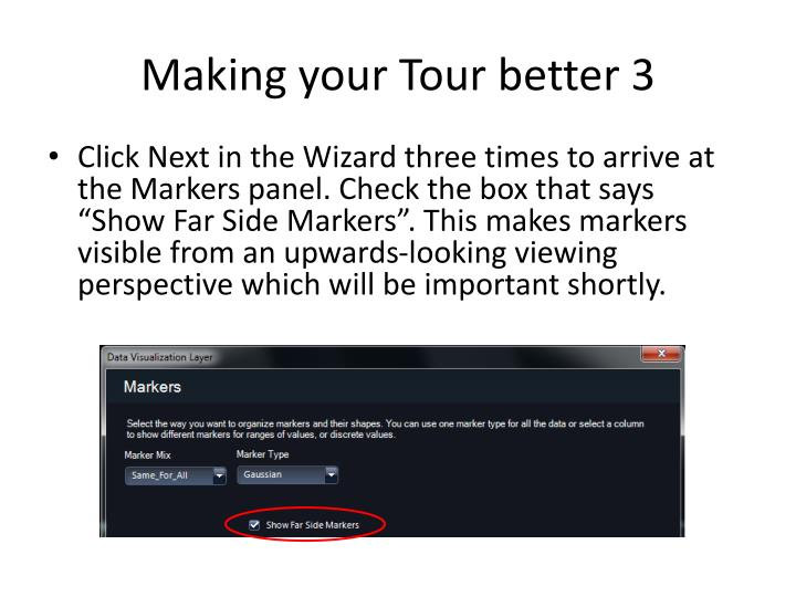 Making your Tour better 3
