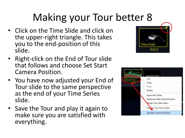 Making your Tour better 8