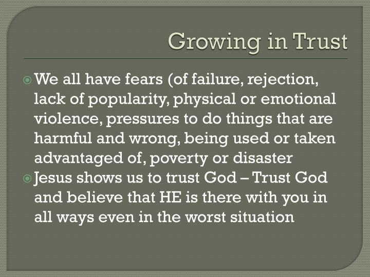 Growing in Trust