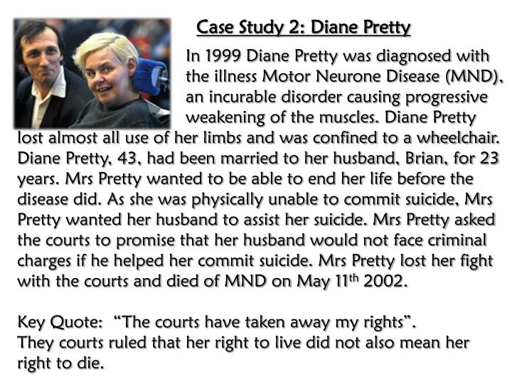 Case Study 2: Diane Pretty