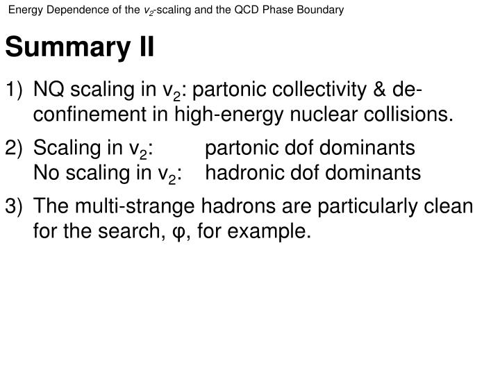 Energy Dependence of the