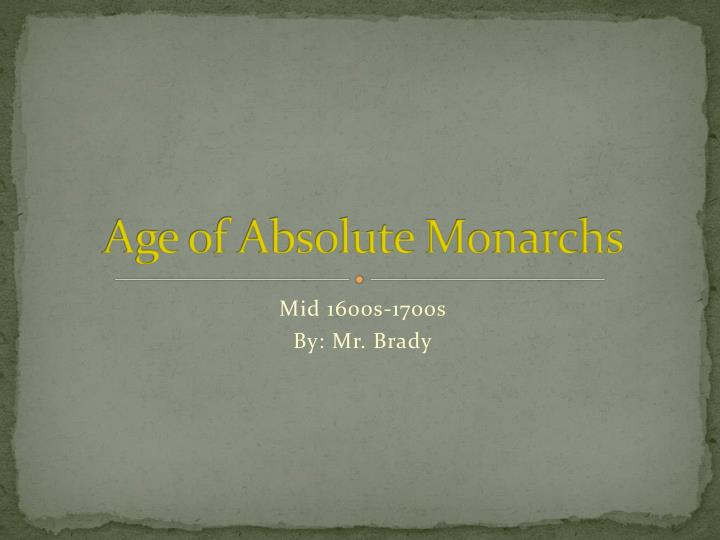 Age of Absolute Monarchs