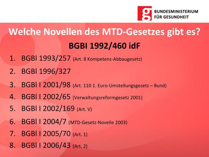 Welche Novellen des MTD-Gesetzes gibt es?