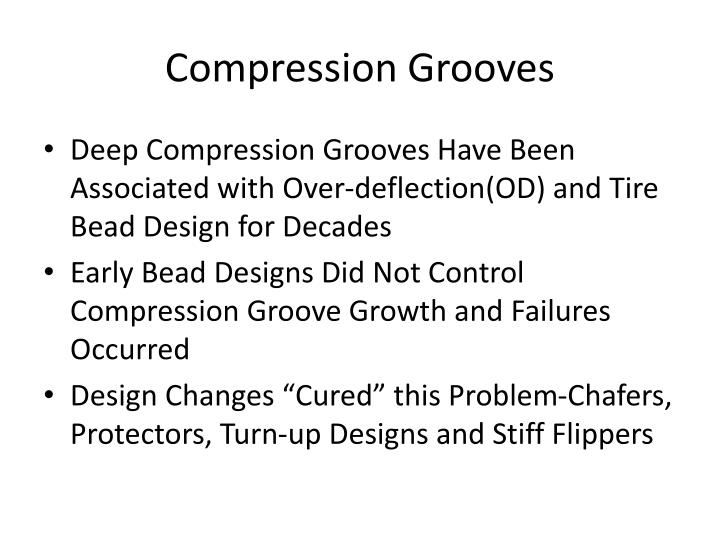 Compression grooves