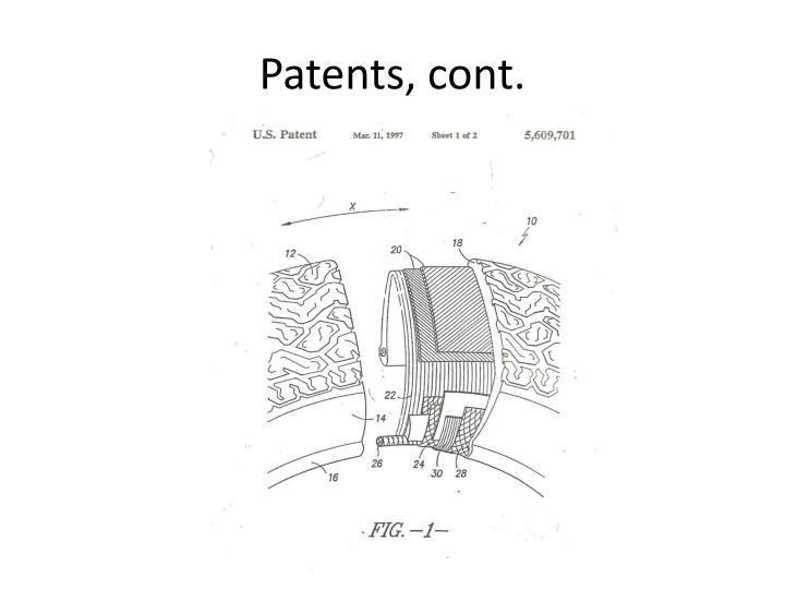 Patents, cont.