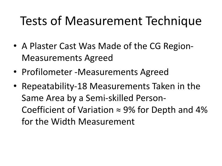 Tests of Measurement Technique
