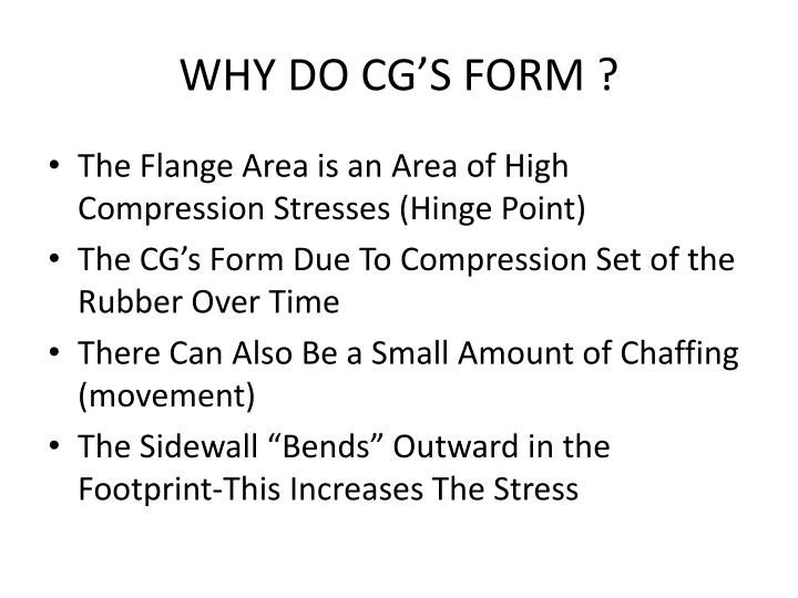 WHY DO CG'S FORM ?