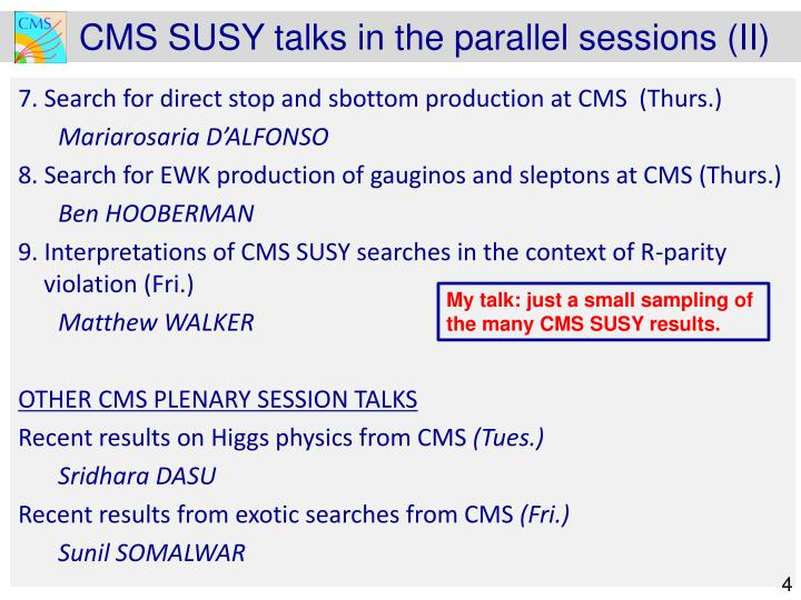CMS SUSY talks in the parallel sessions (II)