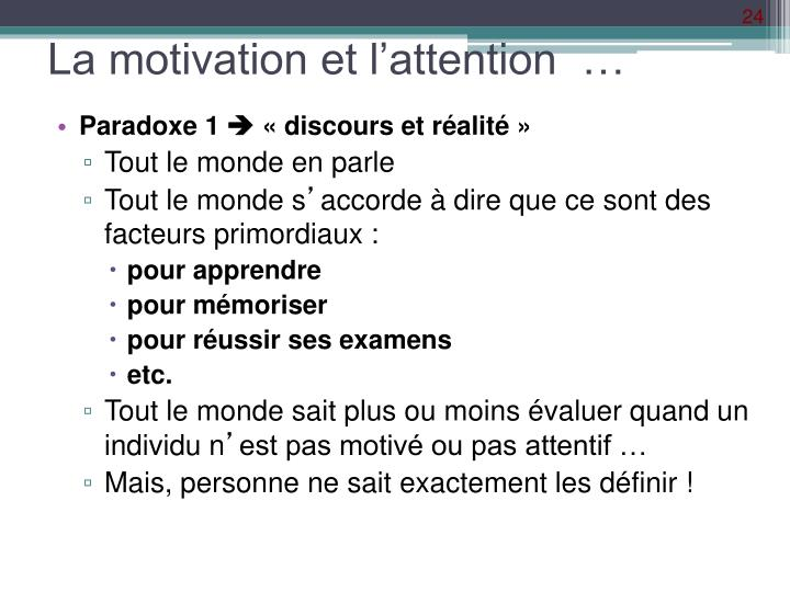 La motivation et l'attention  …