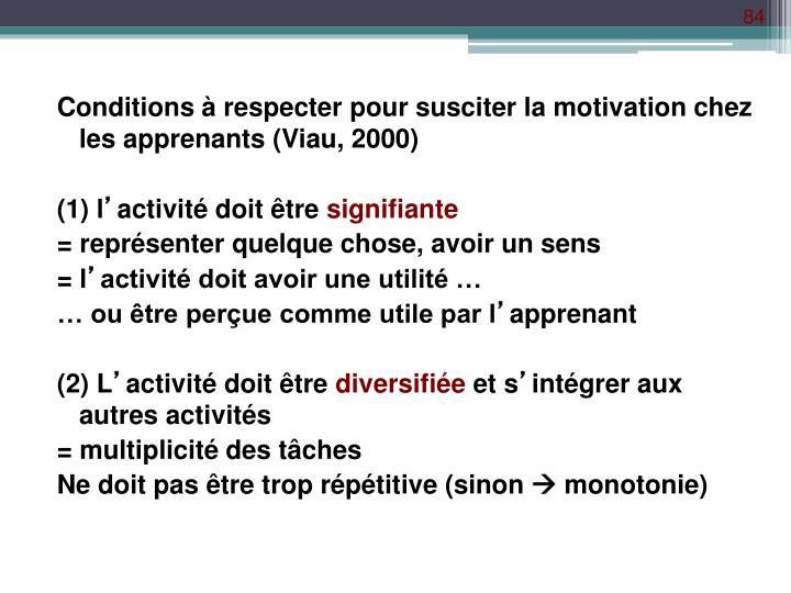 Conditions à respecter pour susciter la motivation chez les apprenants (Viau, 2000)
