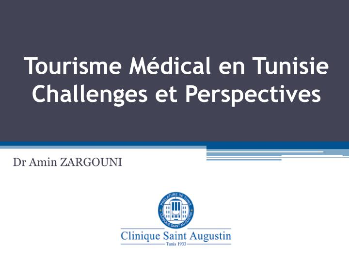 Tourisme m dical en tunisie challenges et perspectives