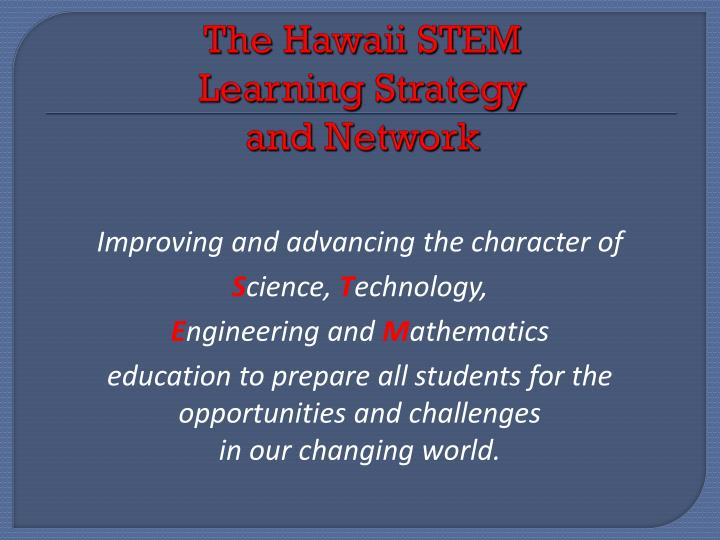 The Hawaii STEM