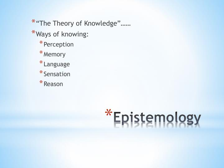 """The Theory of Knowledge""……"