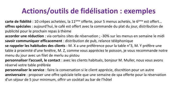 Actions/outils de fidélisation : exemples