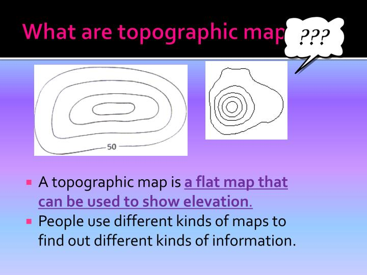 What are topographic maps1