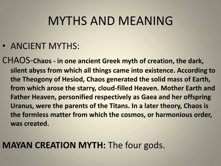 MYTHS AND MEANING
