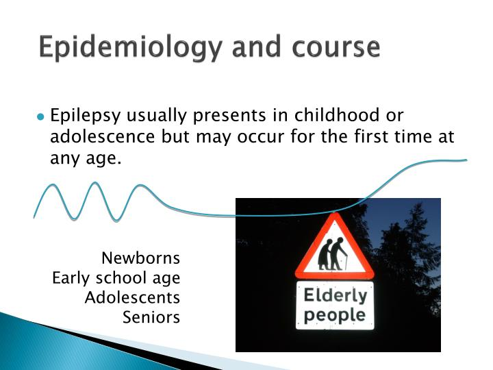 Epidemiology and course
