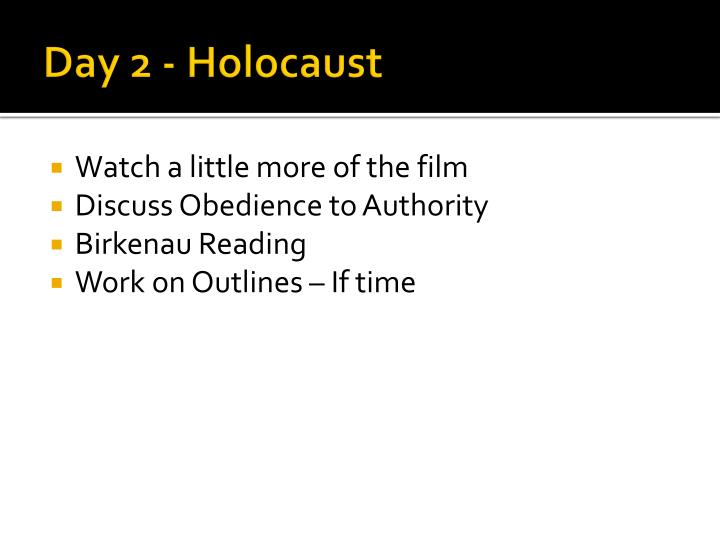 Day 2 - Holocaust