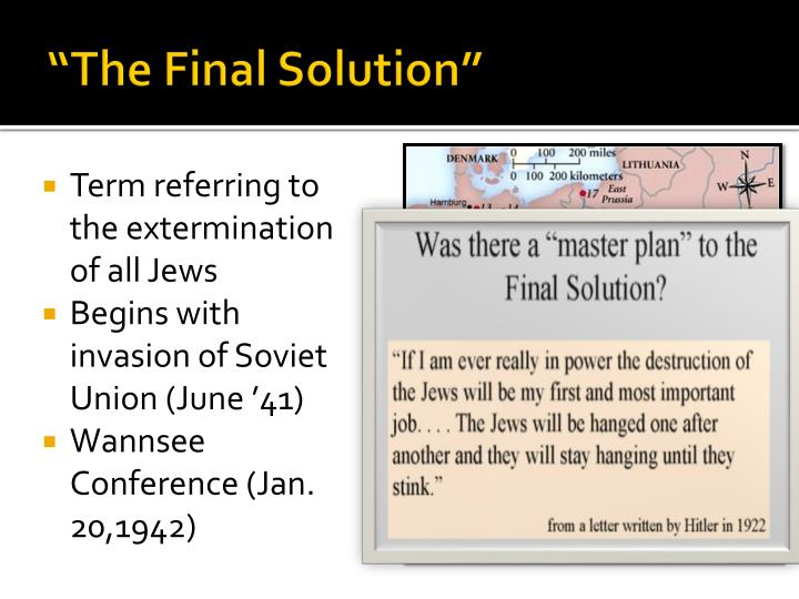 """The Final Solution"""
