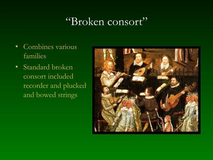 """""""Broken consort"""""""
