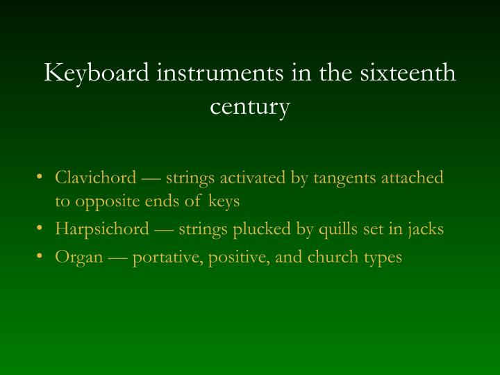 Keyboard instruments in the