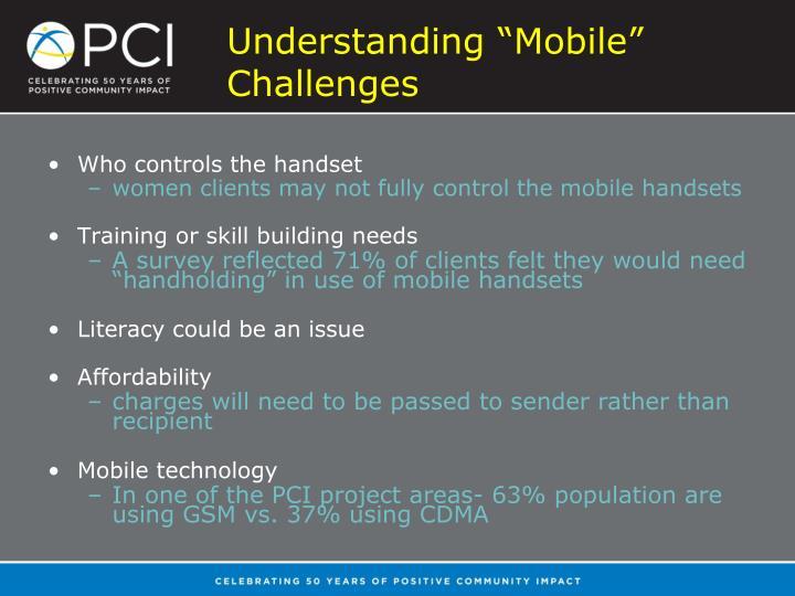 """Understanding """"Mobile"""" Challenges"""