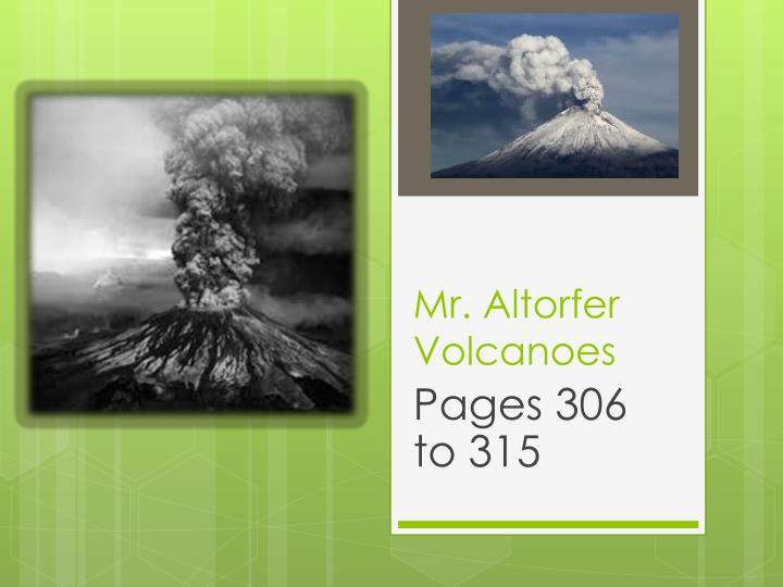 Mr altorfer volcanoes