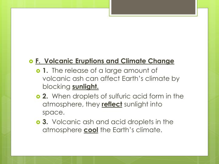 F.  Volcanic Eruptions and Climate Change
