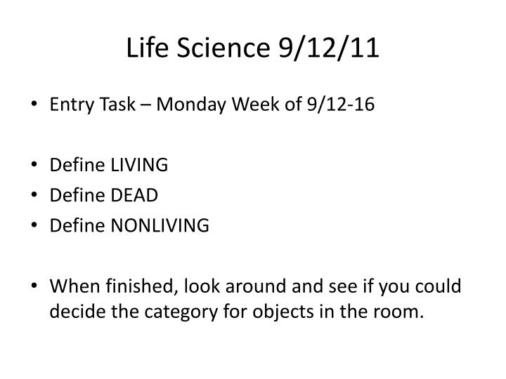 Life Science 9/12/11