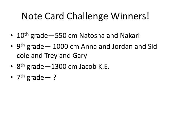 Note Card Challenge Winners!