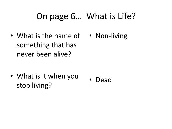What is the name of something that has never been alive?