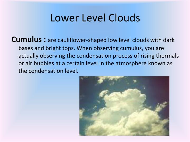 Lower level clouds