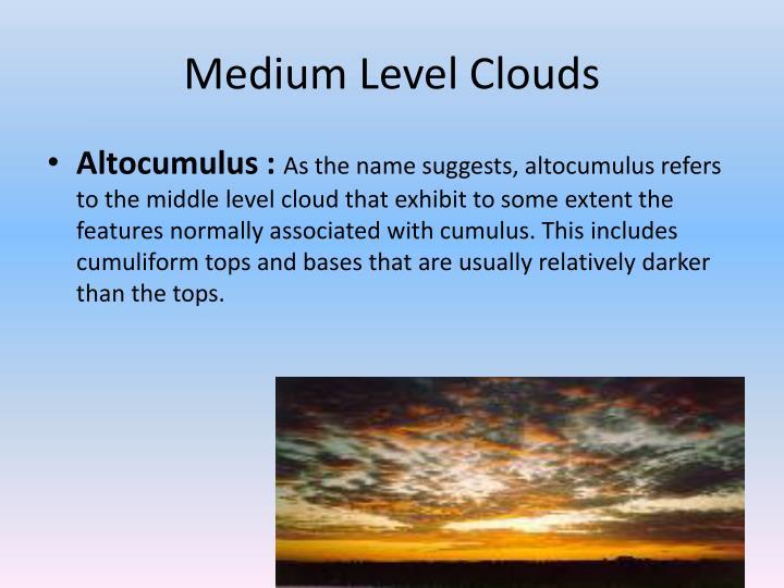 Medium Level Clouds