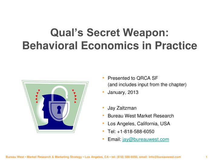 Qual s secret weapon behavioral economics in practice