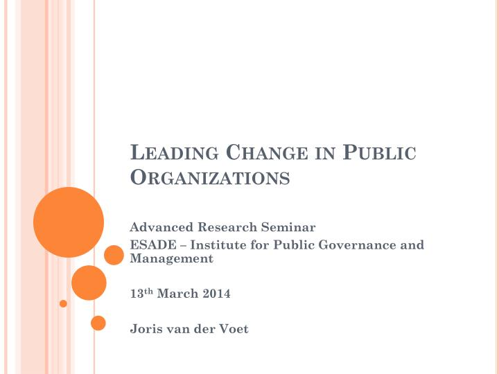 Leading Change in Public Organizations