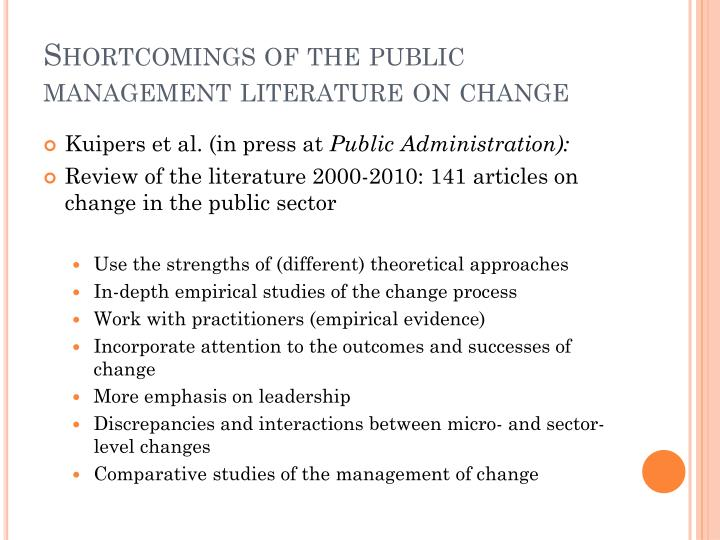 Shortcomings of the public management literature on change