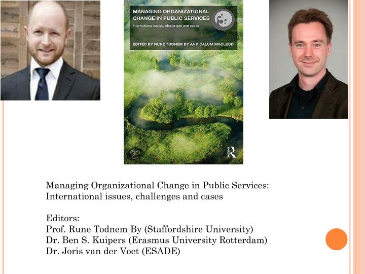 Managing Organizational Change in Public Services: International issues, challenges and cases