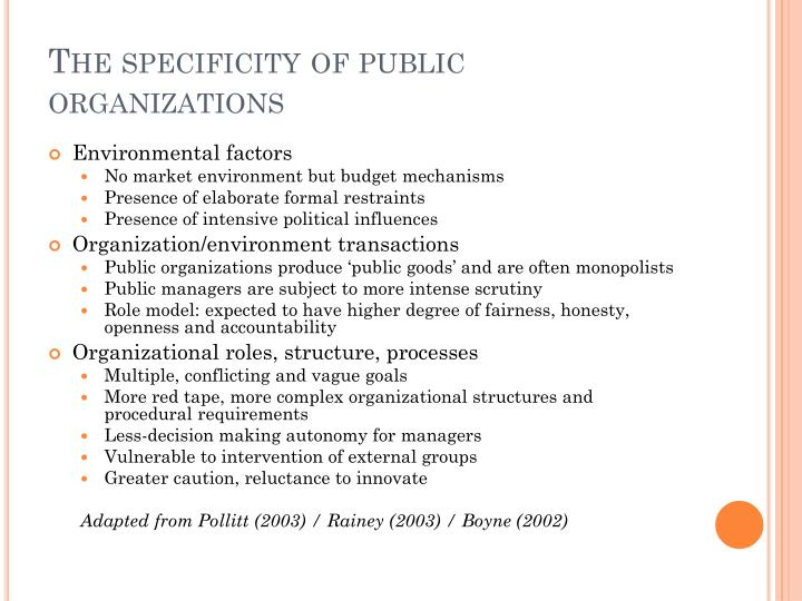 The specificity of public organizations