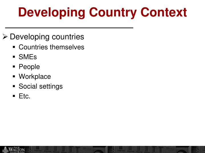 Developing Country Context