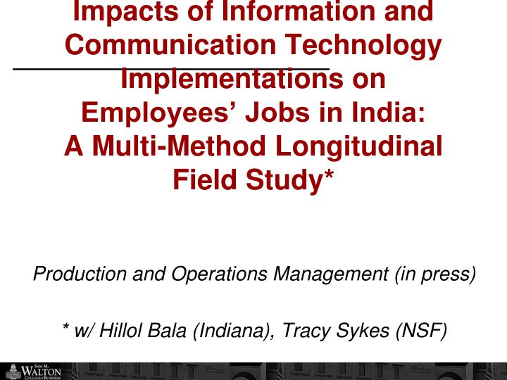 Impacts of Information and Communication Technology Implementations on
