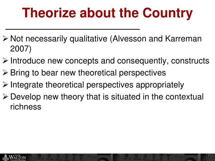 Theorize about the Country