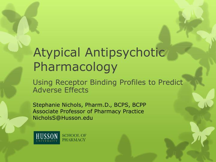Atypical antipsychotic pharmacology