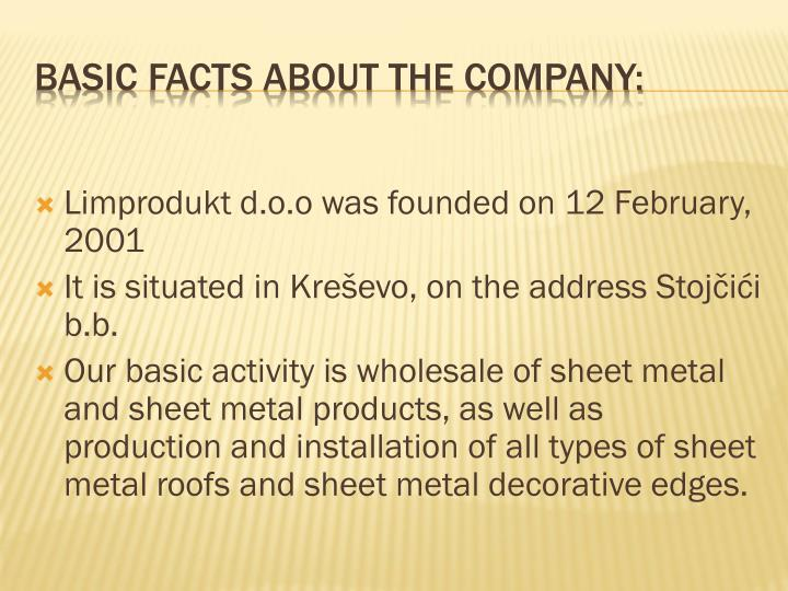 Basic facts about the company