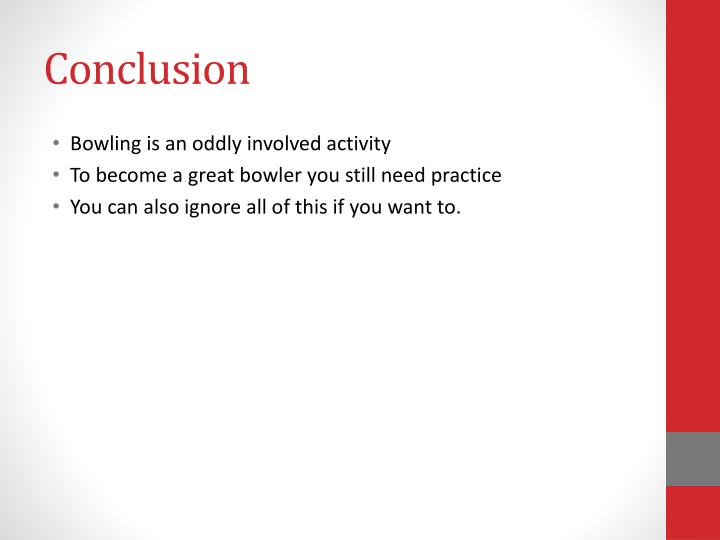 physics of bowling essays This essay physical training and other 63,000 (a level physics/astrophysics) physics of baseball physics activity and impact training physics of bowling.