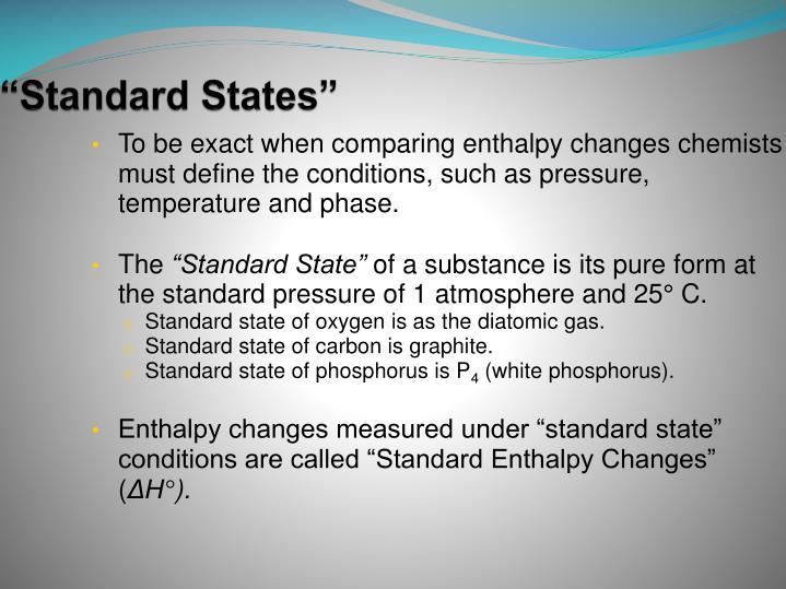 """Standard States"""