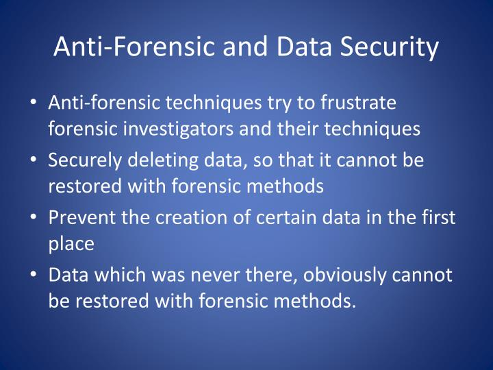 Anti-Forensic and Data Security