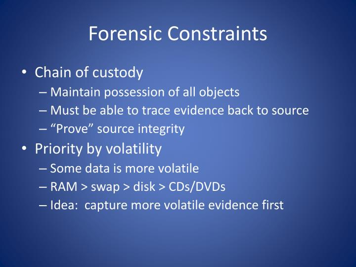 Forensic Constraints