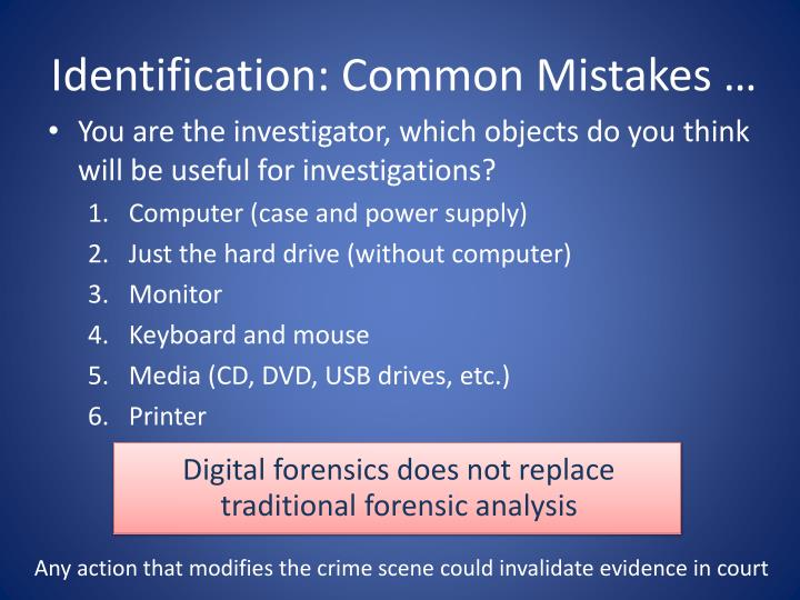 Identification: Common Mistakes …