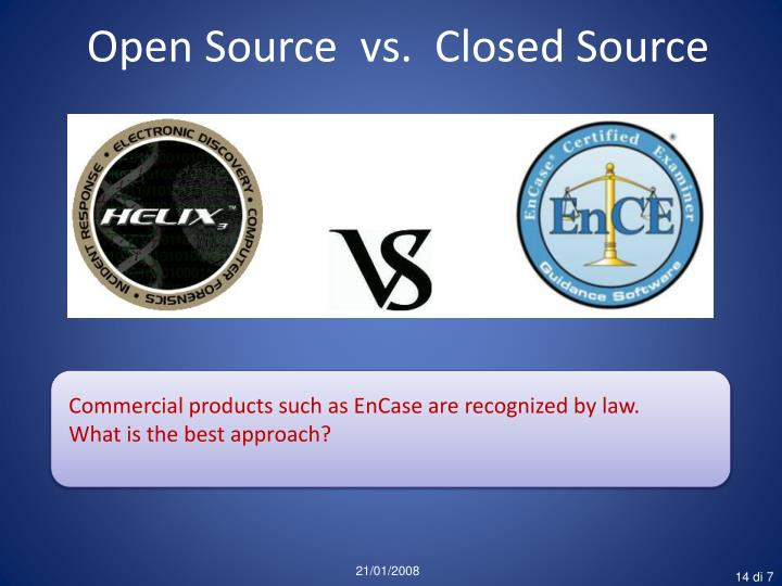Open Source  vs.  Closed Source