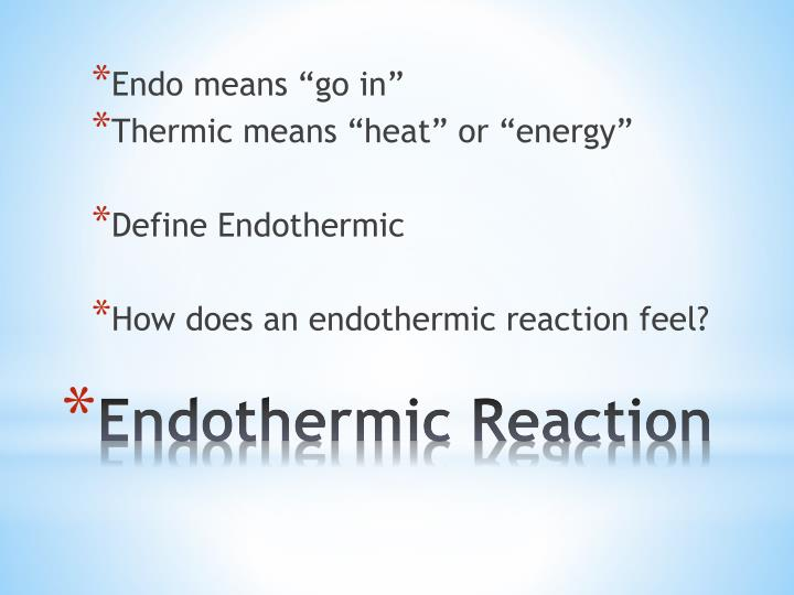 "Endo means ""go in"""